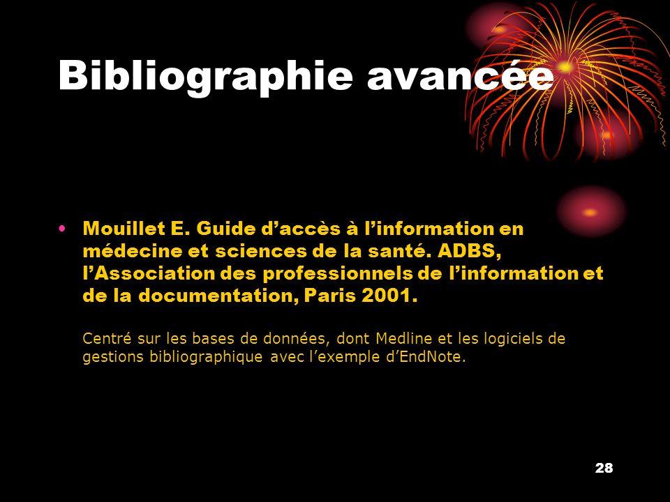 28 Bibliographie avancée Mouillet E.