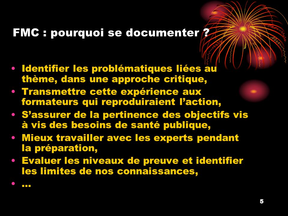 5 FMC : pourquoi se documenter .