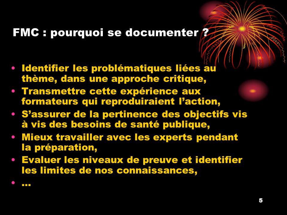 5 FMC : pourquoi se documenter ? Identifier les problématiques liées au thème, dans une approche critique, Transmettre cette expérience aux formateurs