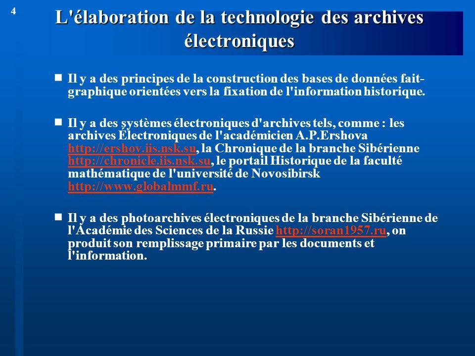 4 L'élaboration de la technologie des archives électroniques Il y a des principes de la construction des bases de données fait- graphique orientées ve