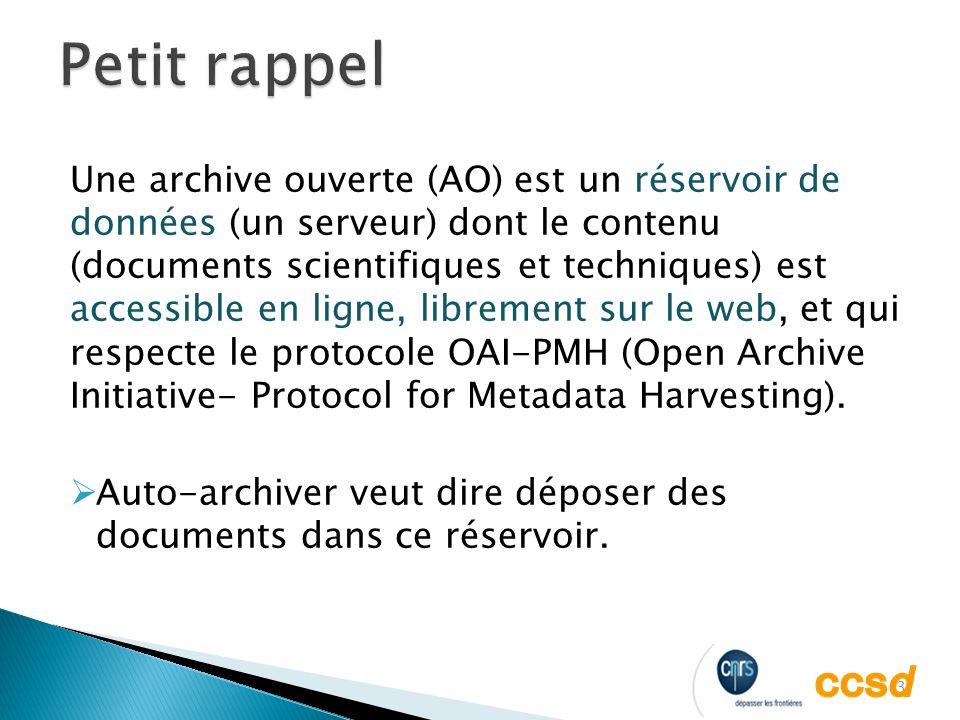 3 Une archive ouverte (AO) est un réservoir de données (un serveur) dont le contenu (documents scientifiques et techniques) est accessible en ligne, librement sur le web, et qui respecte le protocole OAI-PMH (Open Archive Initiative- Protocol for Metadata Harvesting).