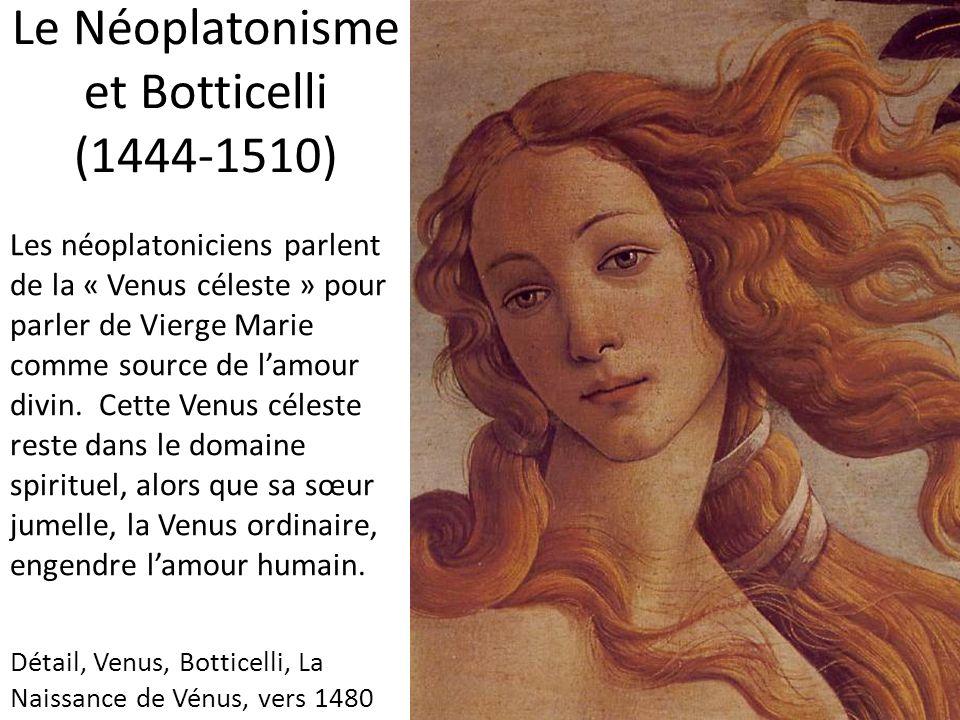 Les néoplatoniciens parlent de la « Venus céleste » pour parler de Vierge Marie comme source de lamour divin. Cette Venus céleste reste dans le domain