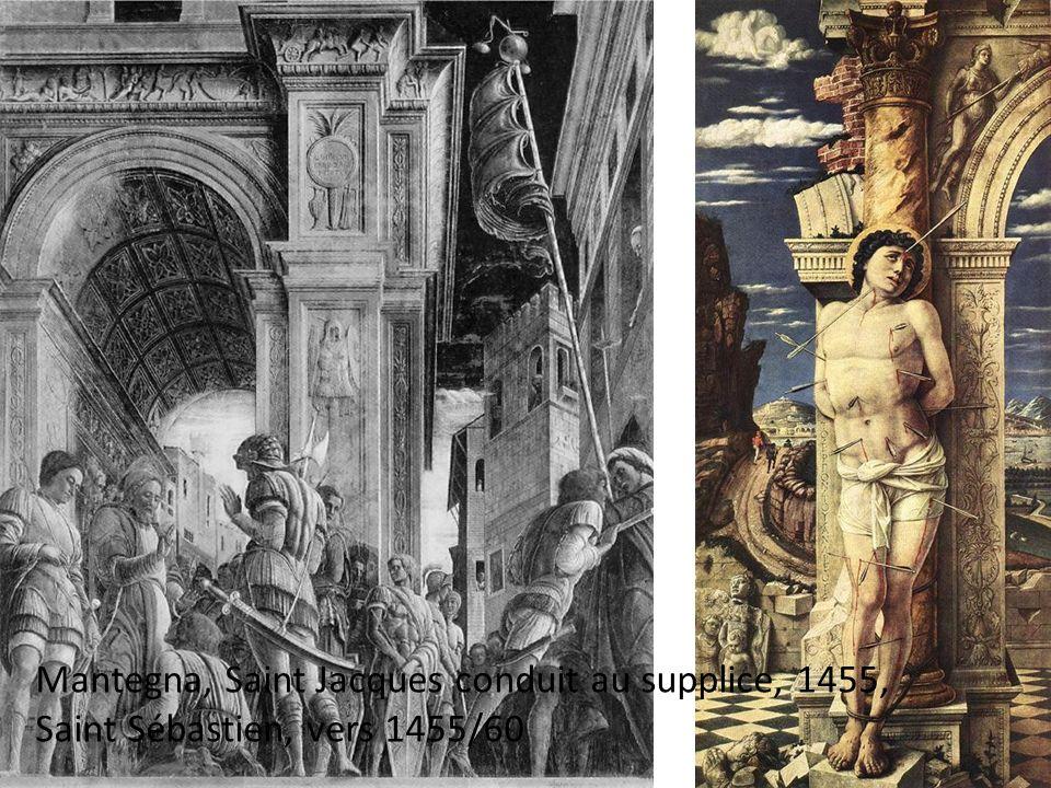 Mantegna, Saint Jacques conduit au supplice, 1455, Saint Sébastien, vers 1455/60