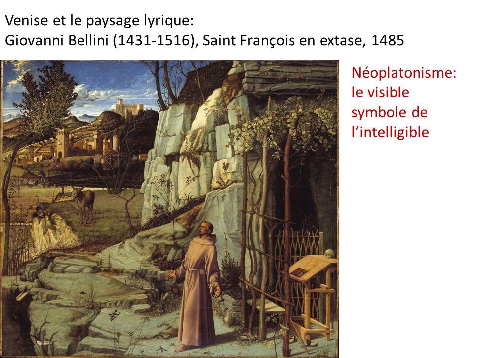 Venise et le paysage lyrique: Giovanni Bellini (1431-1516), Saint François en extase, 1485 Néoplatonisme: le visible symbole de lintelligible