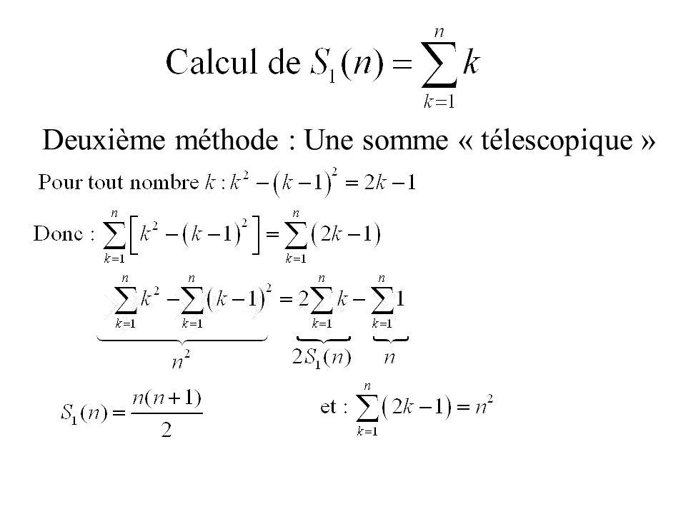 Deuxième méthode : Une somme « télescopique »