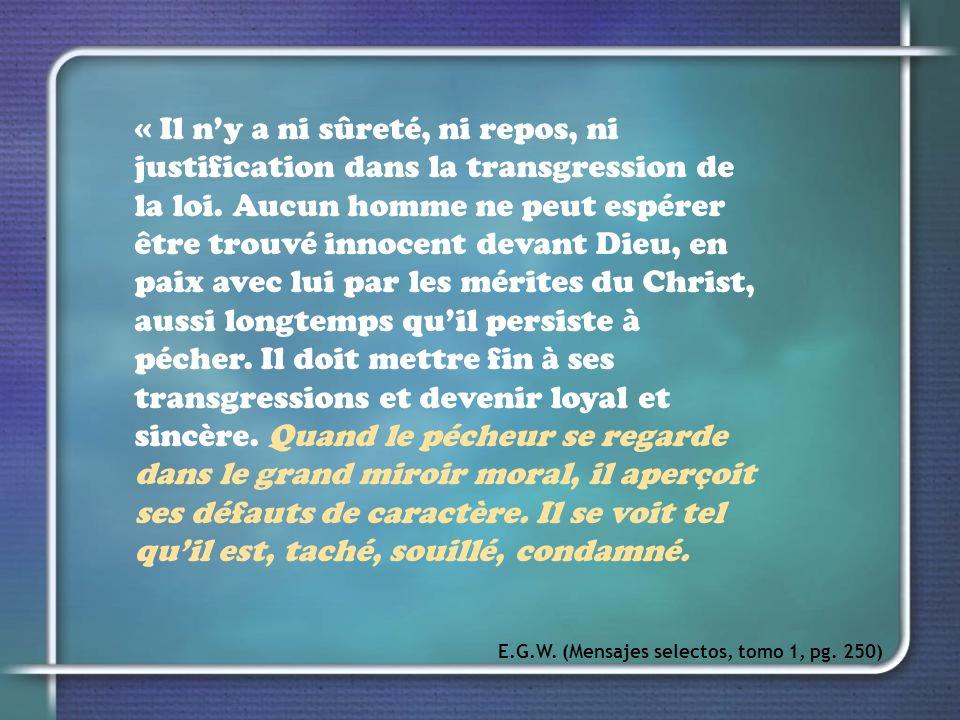« Il ny a ni sûreté, ni repos, ni justification dans la transgression de la loi.