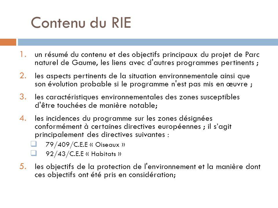 Contenu du RIE 1. un résumé du contenu et des objectifs principaux du projet de Parc naturel de Gaume, les liens avec d'autres programmes pertinents ;