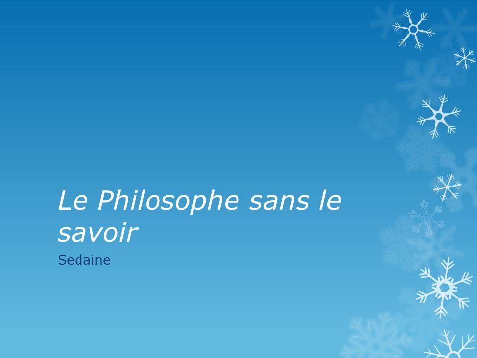 Le Philosophe sans le savoir Sedaine