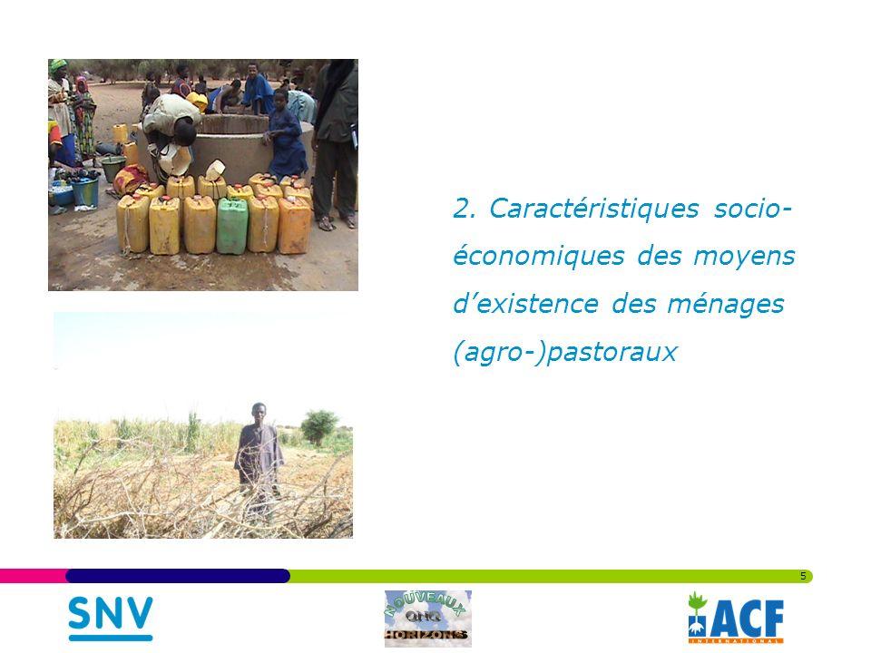 2. Caractéristiques socio- économiques des moyens dexistence des ménages (agro-)pastoraux 5