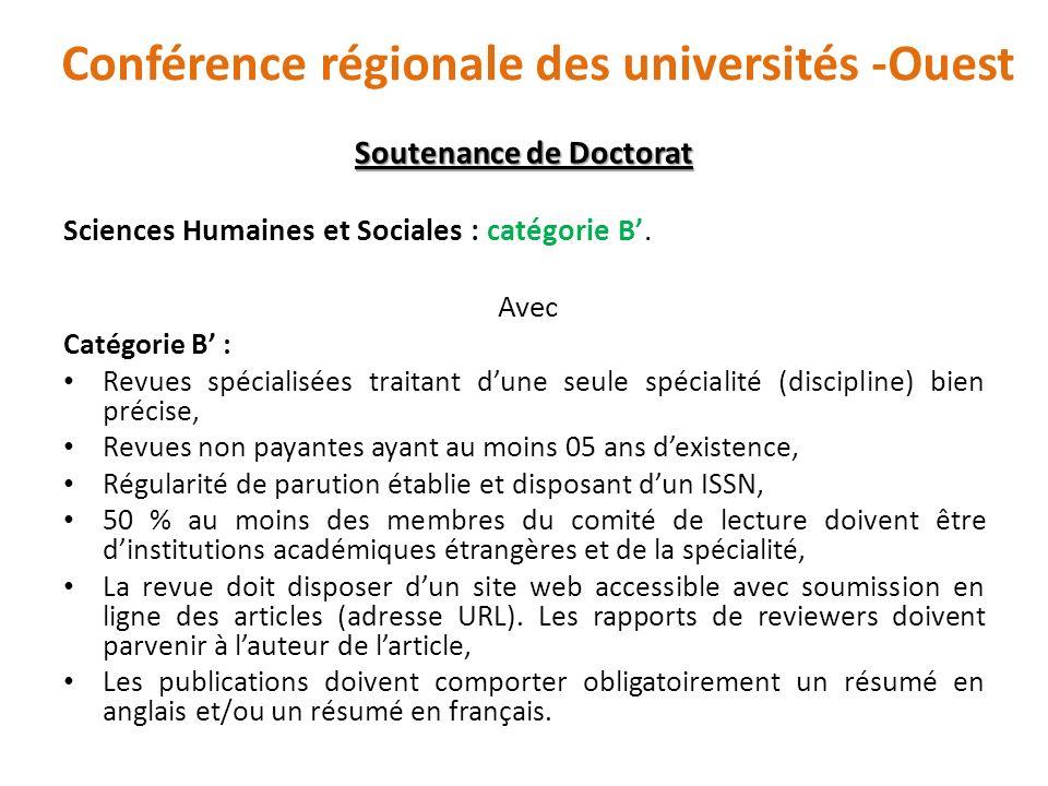 Soutenance de Doctorat Sciences Humaines et Sociales : catégorie B. Avec Catégorie B : Revues spécialisées traitant dune seule spécialité (discipline)