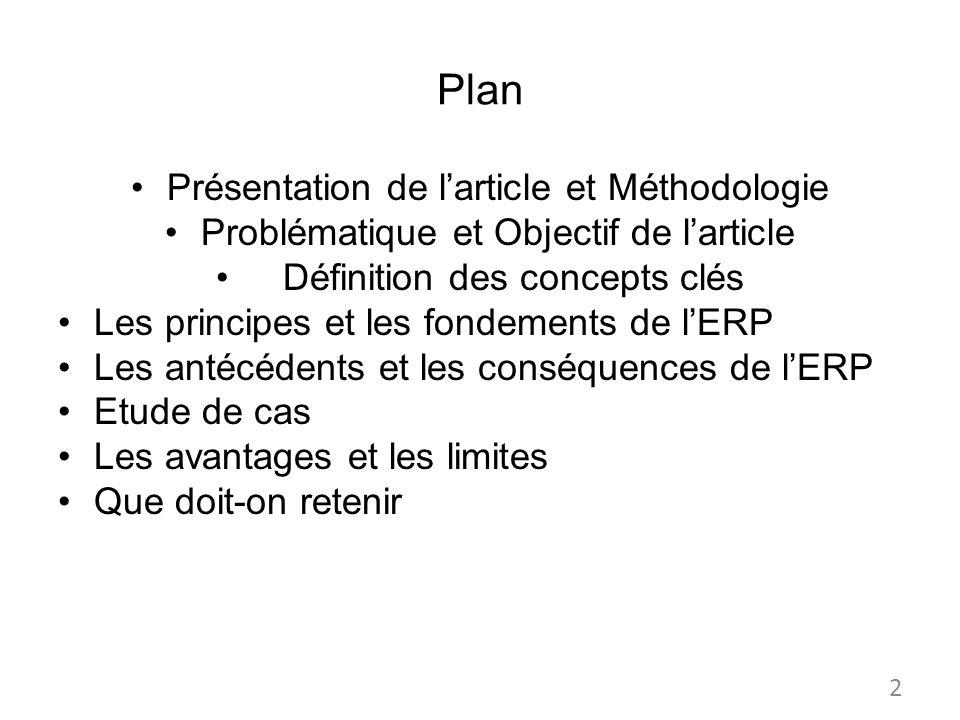 Plan Présentation de larticle et Méthodologie Problématique et Objectif de larticle Définition des concepts clés Les principes et les fondements de lE