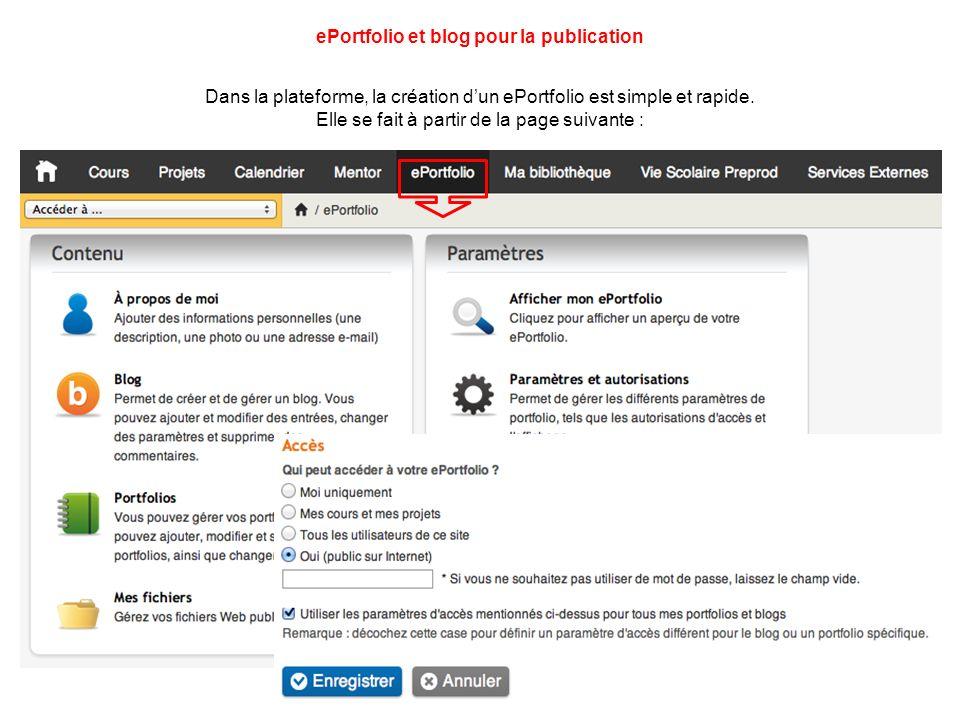 Dans la plateforme, la création dun ePortfolio est simple et rapide.