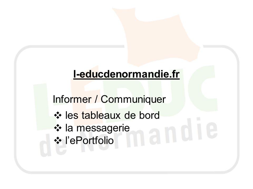 l-educdenormandie.fr Informer / Communiquer les tableaux de bord la messagerie lePortfolio