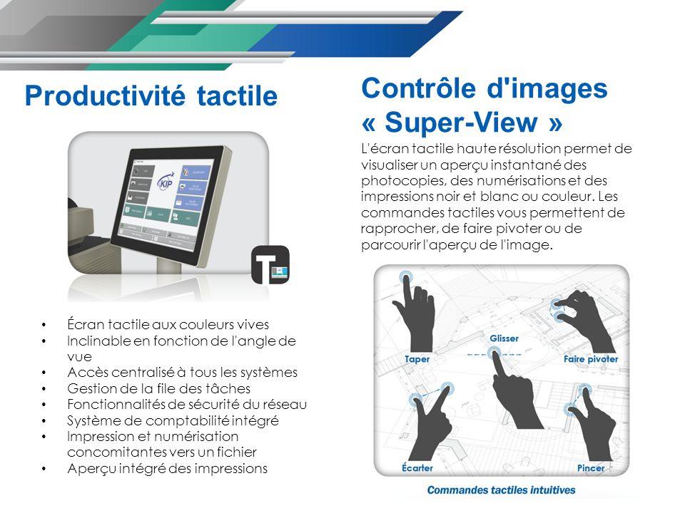 L écran tactile haute résolution permet de visualiser un aperçu instantané des photocopies, des numérisations et des impressions noir et blanc ou couleur.