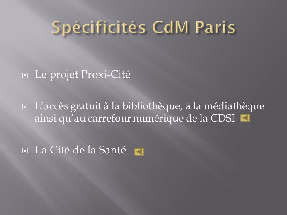 Le projet Proxi-Cité Laccès gratuit à la bibliothèque, à la médiathèque ainsi quau carrefour numérique de la CDSI La Cité de la Santé
