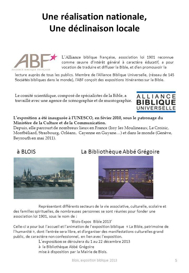 Une réalisation nationale, Une déclinaison locale 5 LAlliance biblique française, association loi 1901 reconnue comme œuvre dintérêt général à caractè