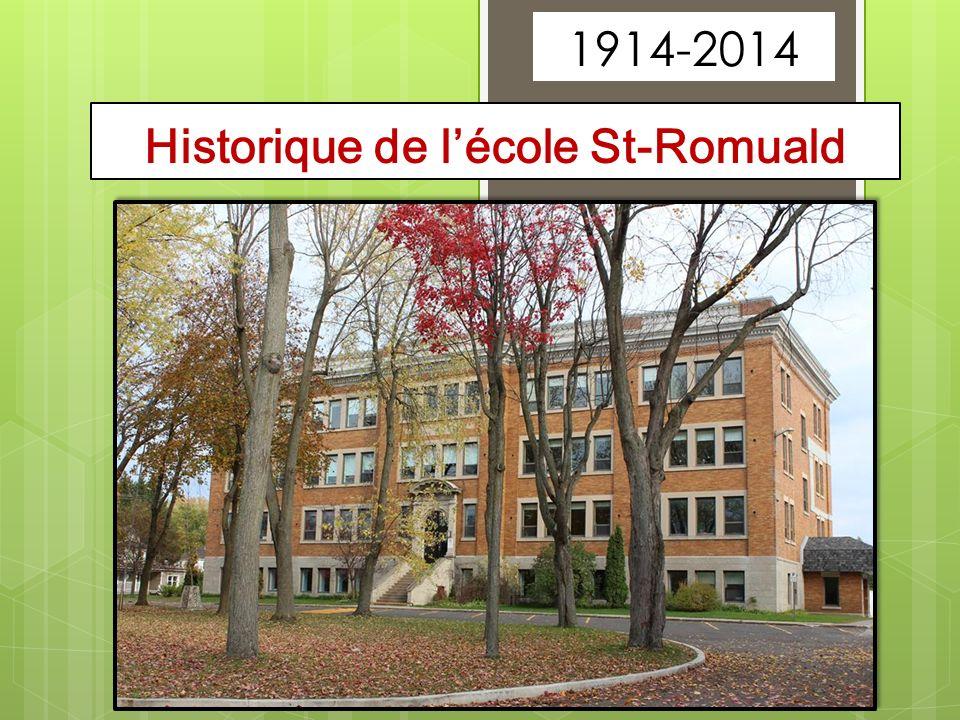 Historique de lécole St-Romuald 1914-2014