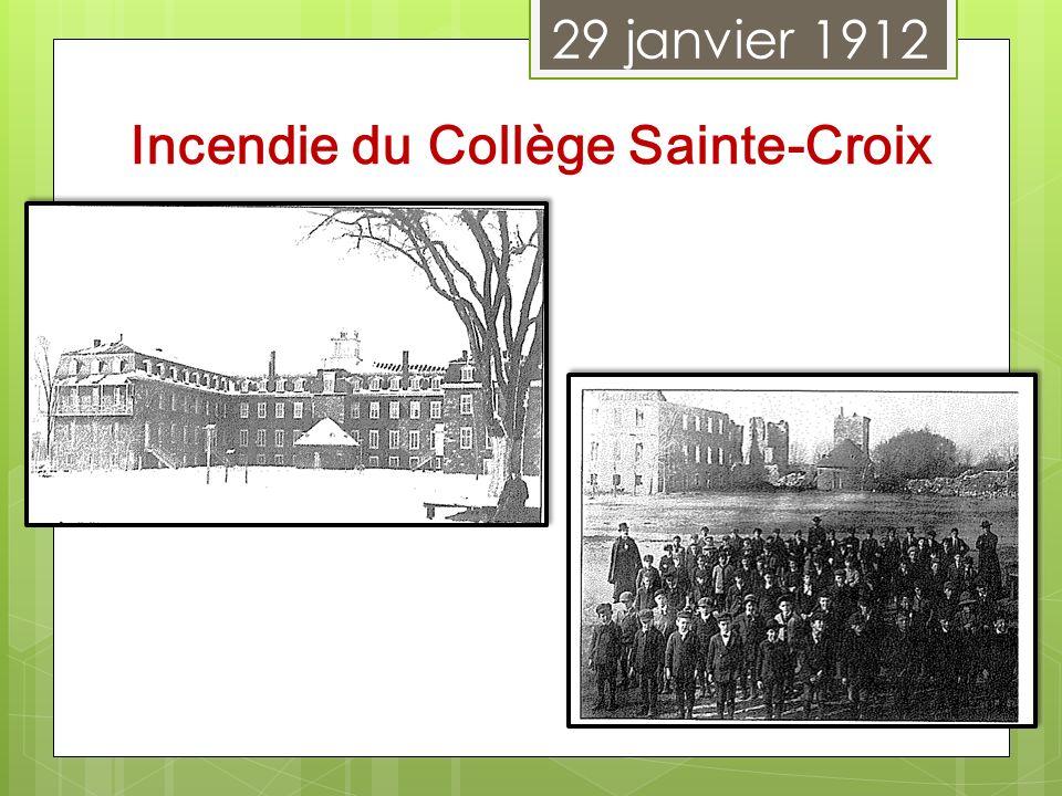 29 janvier 1912 Incendie du Collège Sainte-Croix