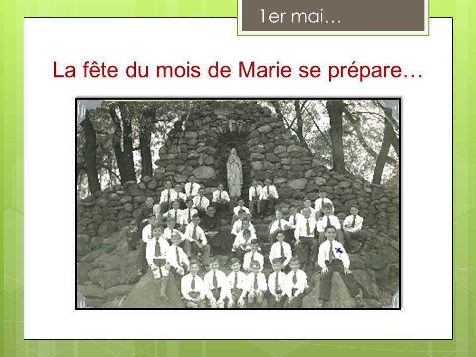 La fête du mois de Marie se prépare… 1er mai…