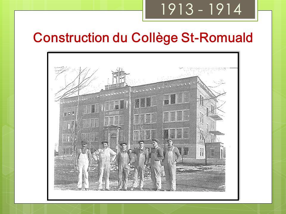 1913 - 1914 Construction du Collège St-Romuald