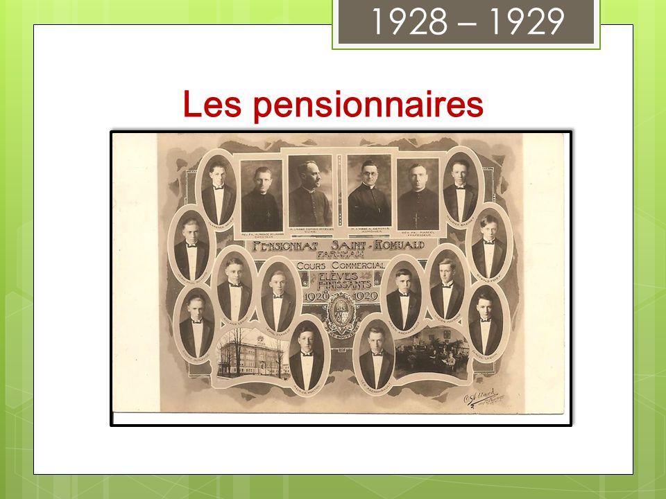 1928 – 1929 Les pensionnaires
