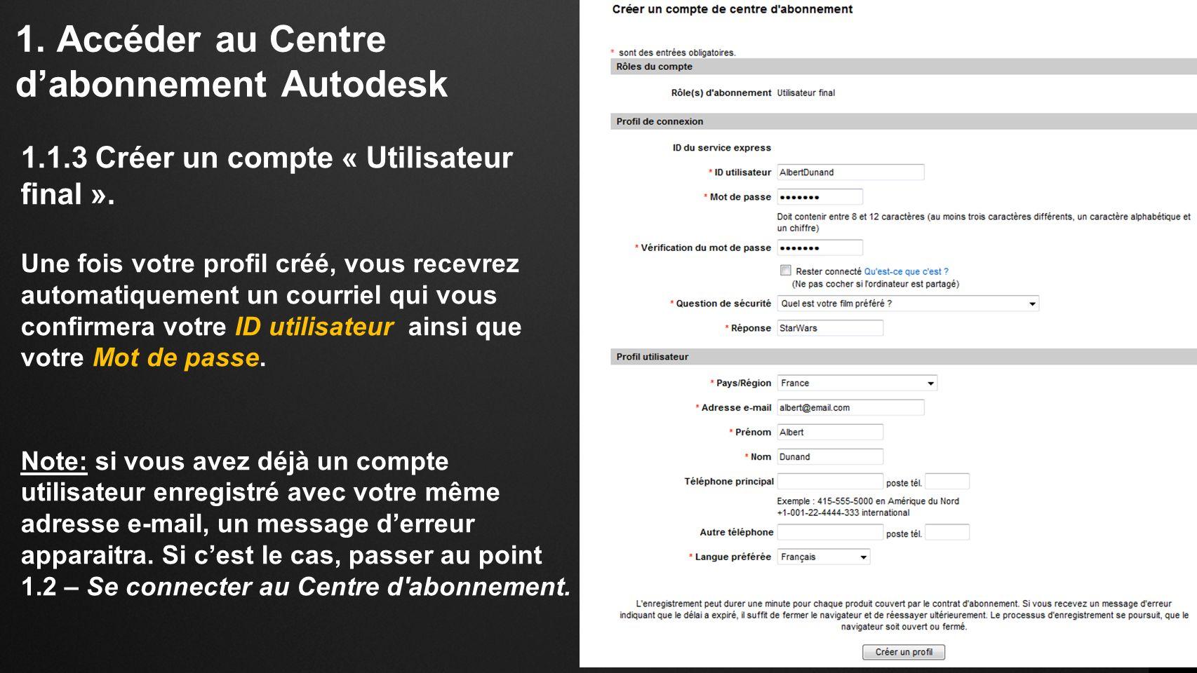 1.Accéder au Centre dabonnement Autodesk 1.1.3 Créer un compte « Utilisateur final ».