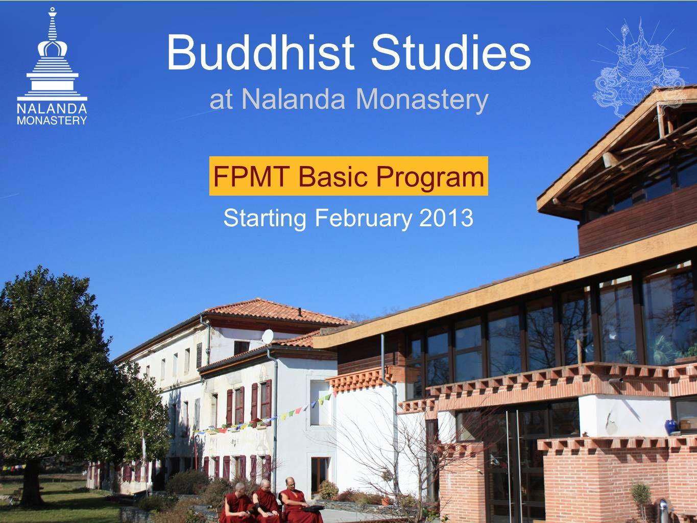 FPMT Basic Program Buddhist Studies at Nalanda Monastery Starting February 2013