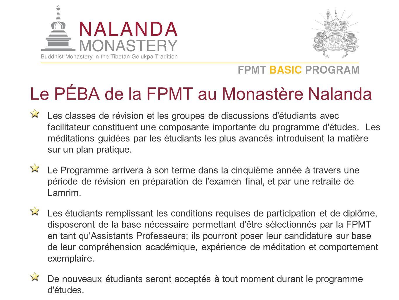 Le PÉBA de la FPMT au Monastère Nalanda Les classes de révision et les groupes de discussions d étudiants avec facilitateur constituent une composante importante du programme d études.