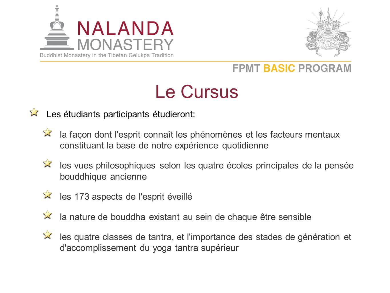 Le Cursus Les étudiants participants étudieront: la façon dont l'esprit connaît les phénomènes et les facteurs mentaux constituant la base de notre ex