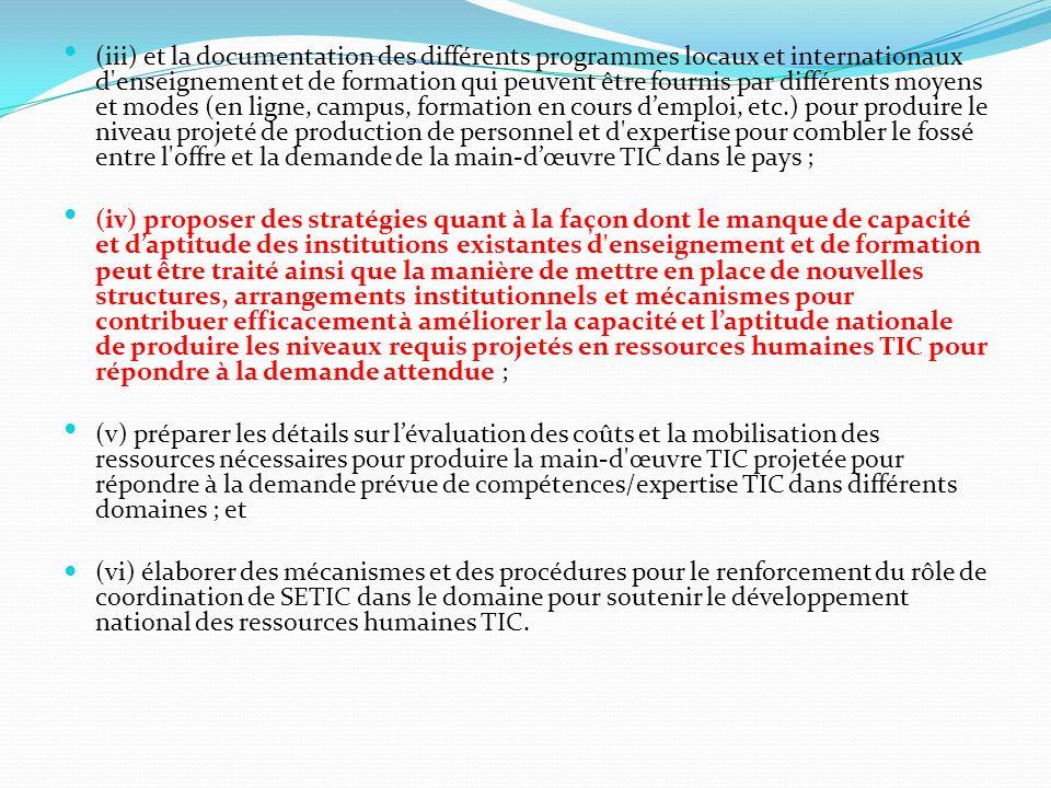 (iii) et la documentation des différents programmes locaux et internationaux d'enseignement et de formation qui peuvent être fournis par différents mo