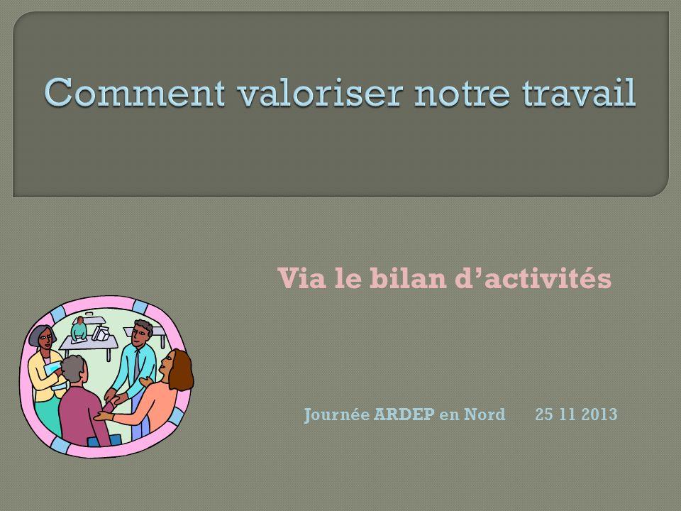 Via le bilan dactivités Journée ARDEP en Nord 25 11 2013