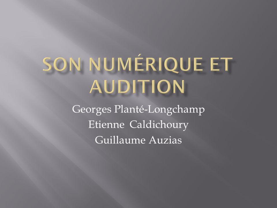 Georges Planté-Longchamp Etienne Caldichoury Guillaume Auzias