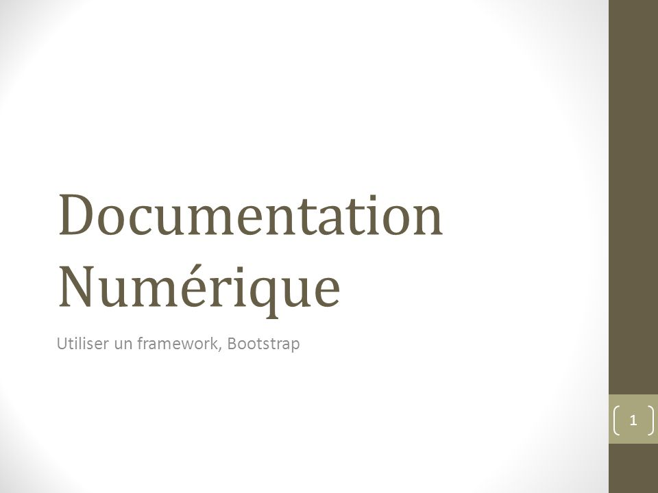 Documentation Numérique Utiliser un framework, Bootstrap 1