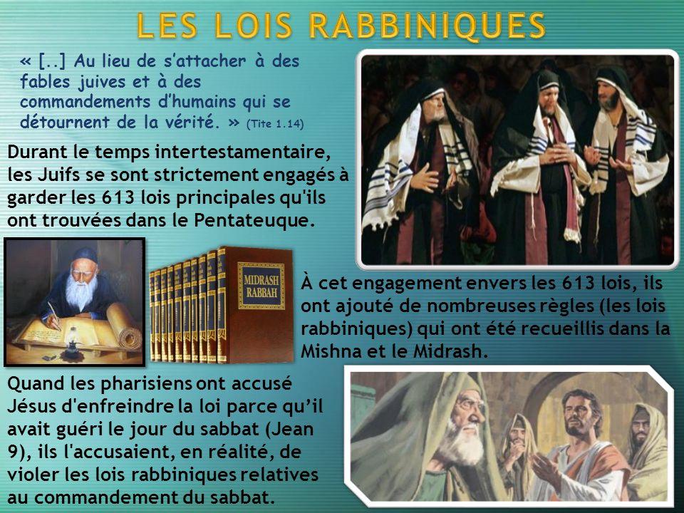 « [..] Au lieu de sattacher à des fables juives et à des commandements dhumains qui se détournent de la vérité.