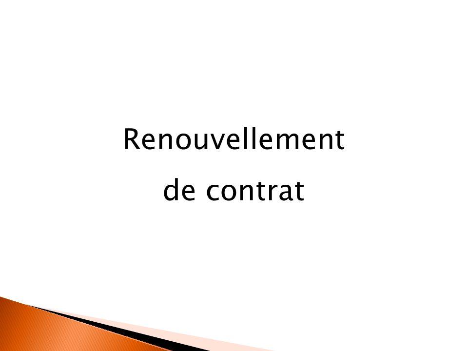 Renouvellement de contrat