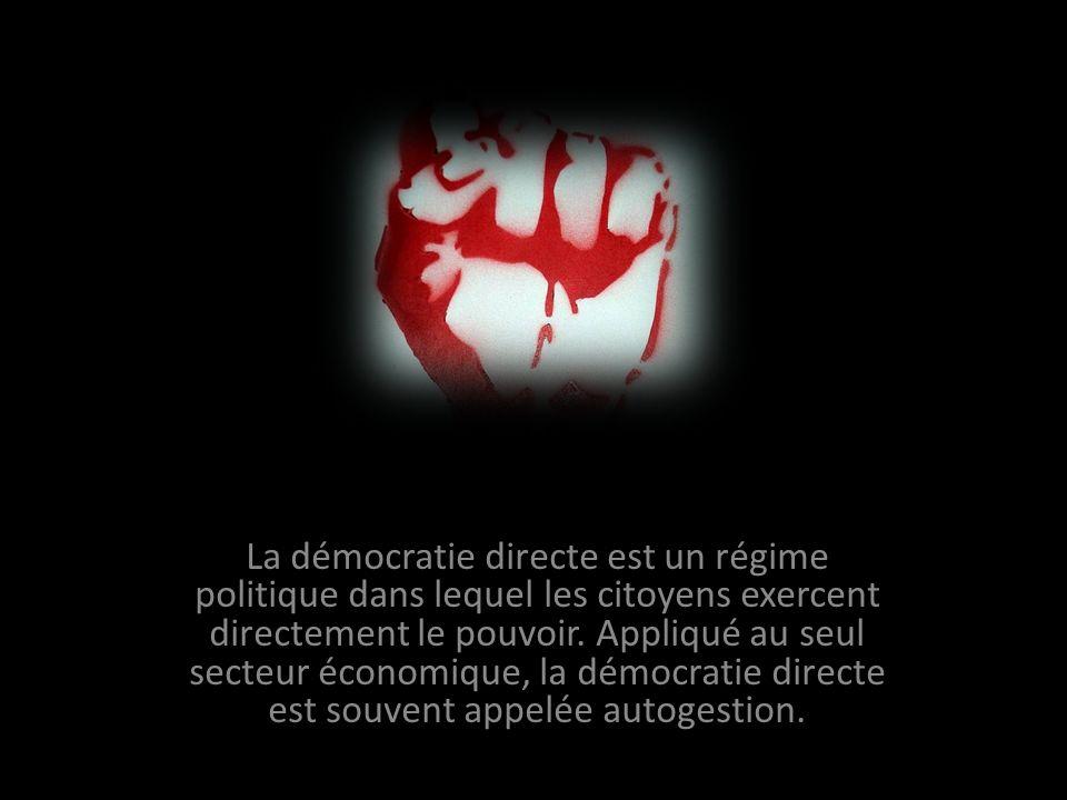 La démocratie directe est un régime politique dans lequel les citoyens exercent directement le pouvoir.