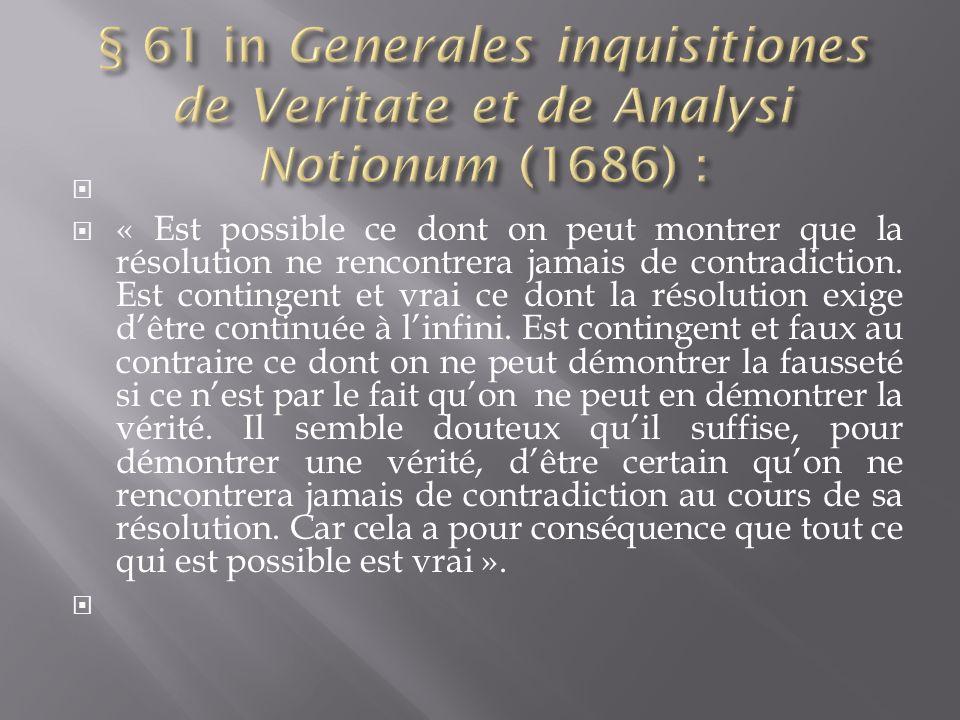 « Est possible ce dont on peut montrer que la résolution ne rencontrera jamais de contradiction.