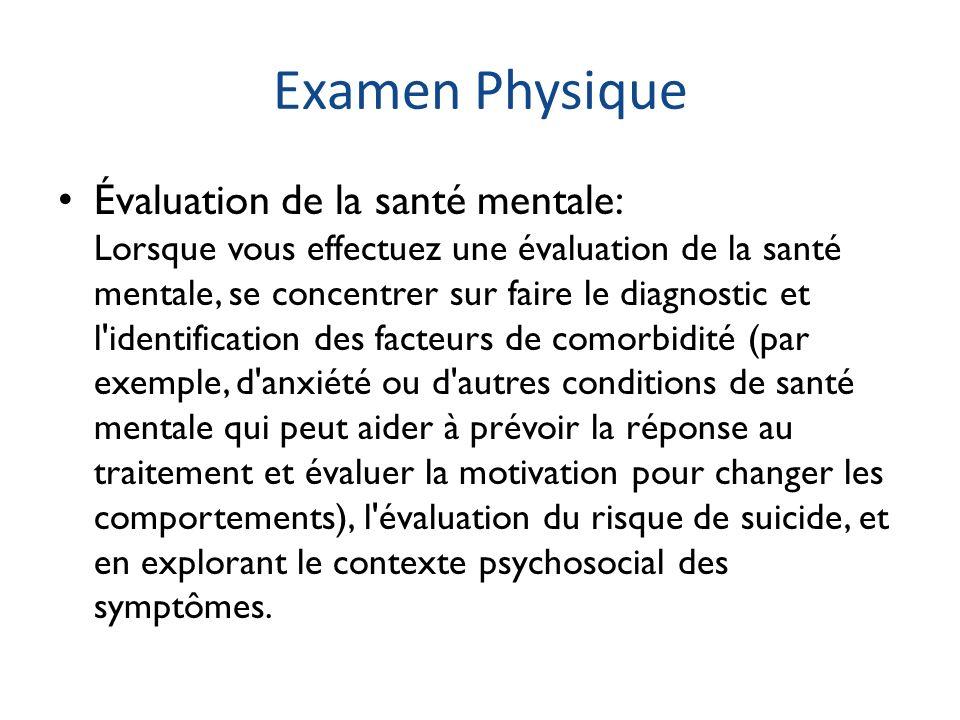 Examen Physique Évaluation de la santé mentale: Lorsque vous effectuez une évaluation de la santé mentale, se concentrer sur faire le diagnostic et l'