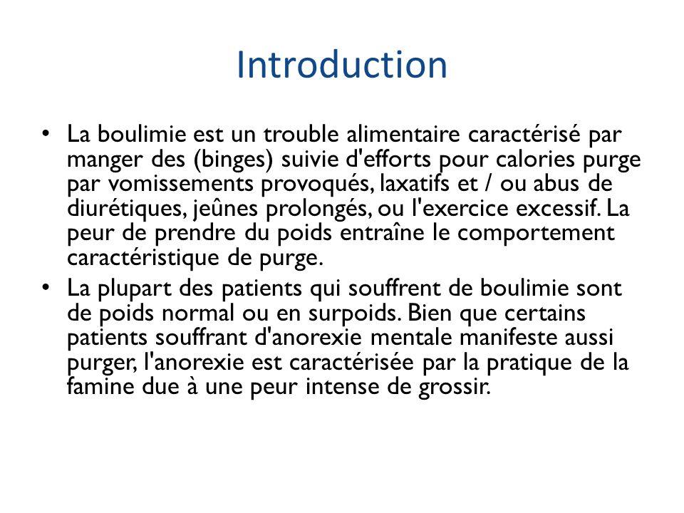 Introduction La boulimie est un trouble alimentaire caractérisé par manger des (binges) suivie d'efforts pour calories purge par vomissements provoqué
