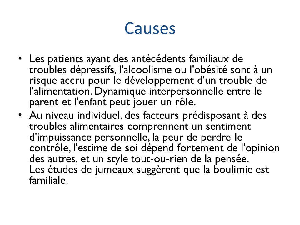 Causes Les patients ayant des antécédents familiaux de troubles dépressifs, l'alcoolisme ou l'obésité sont à un risque accru pour le développement d'u