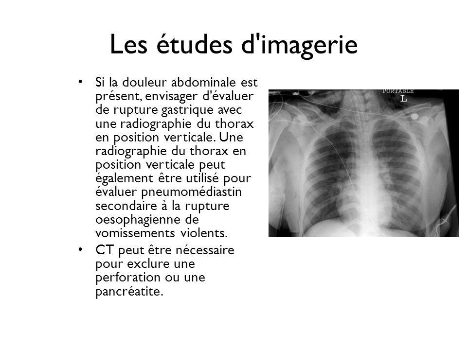 Les études d'imagerie Si la douleur abdominale est présent, envisager d'évaluer de rupture gastrique avec une radiographie du thorax en position verti