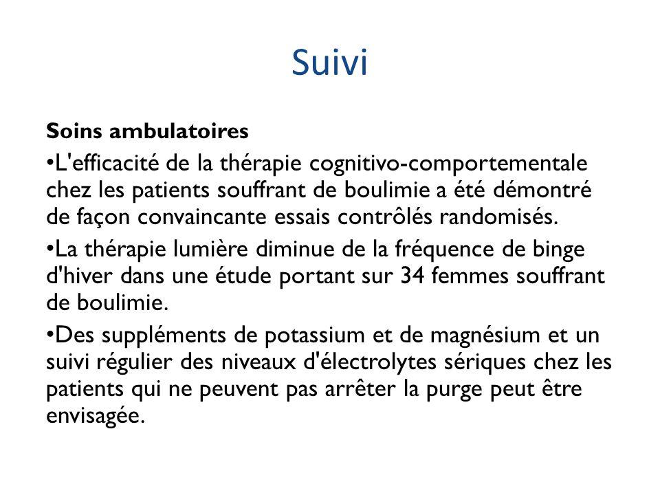 Suivi Soins ambulatoires L'efficacité de la thérapie cognitivo-comportementale chez les patients souffrant de boulimie a été démontré de façon convain