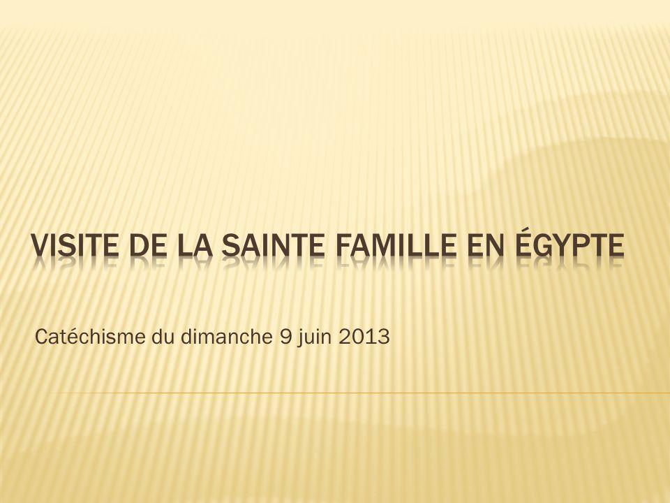 LEgypte dans lAncien Testament Les prophéties annonçant la venue de la Sainte famille en Egypte La réalisation de la prophétie Les principaux lieux visités par la Sainte famille en Egypte