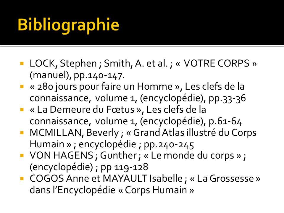 LOCK, Stephen ; Smith, A.et al. ; « VOTRE CORPS » (manuel), pp.140-147.