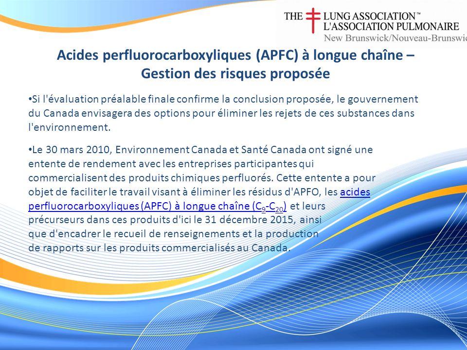 Acides perfluorocarboxyliques (APFC) à longue chaîne – Gestion des risques proposée Si l'évaluation préalable finale confirme la conclusion proposée,