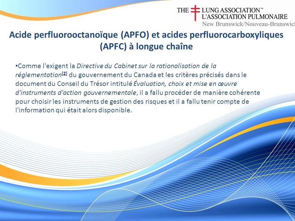 Acide perfluorooctanoïque (APFO) et acides perfluorocarboxyliques (APFC) à longue chaîne Comme l'exigent la Directive du Cabinet sur la rationalisatio