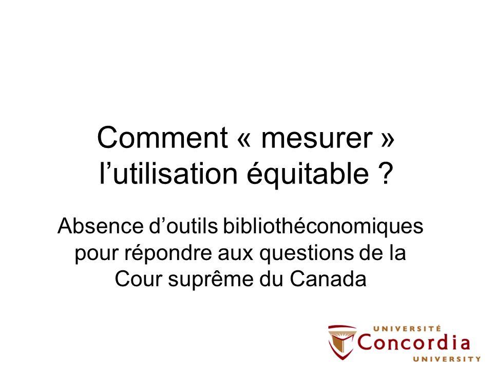 Comment « mesurer » lutilisation équitable .