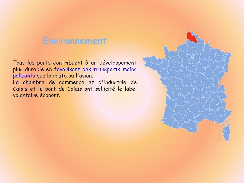 Environnement Tous les ports contribuent à un développement plus durable en favorisant des transports moins polluants que la route ou l'avion. La cham