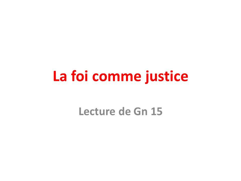 La foi comme justice Lecture de Gn 15