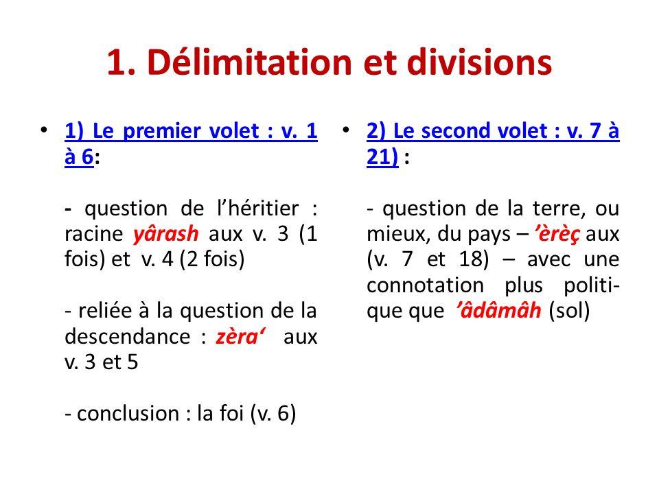 1. Délimitation et divisions 1) Le premier volet : v.